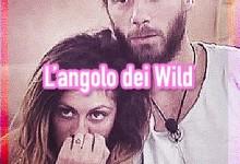 L'ANGOLO DEI WILD – PARTE LA NUOVA RUBRICA DI ANGELA VIVIANI